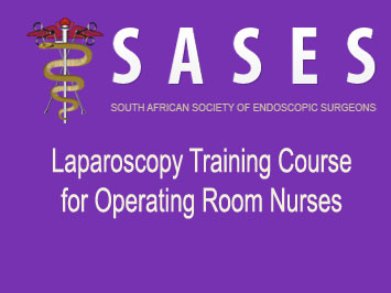 SASES Laparoscopy Training Course for Operating Room Nurses 5th & 6th October 2017
