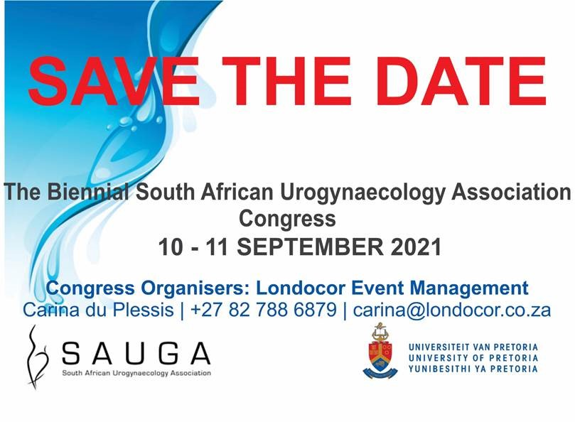 The Biennial South African Urogynaecology Association Congress – University of Pretoria